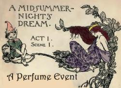 a midsummer night's dream a scent event
